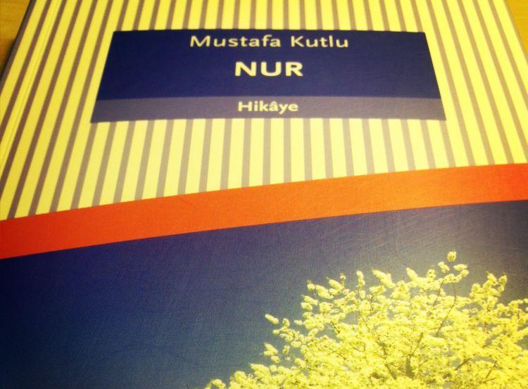 Mustafa Kutlu Nur Kitabı